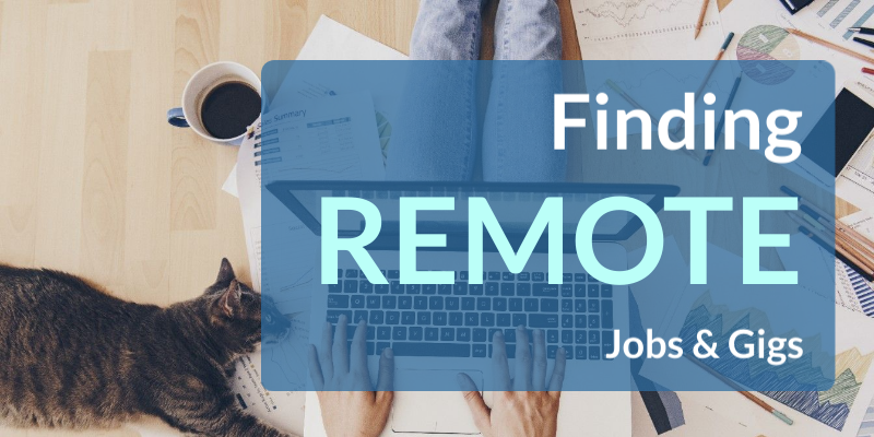 Finding Remote Jobs & Gigs During COVID-19